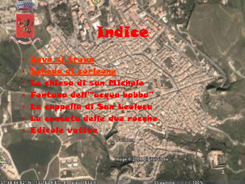 Indice Dove si trova Scheda di corleone La chiesa di san Michele