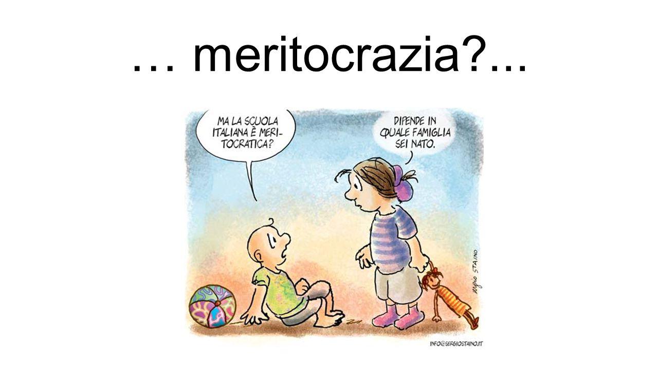 … meritocrazia ...