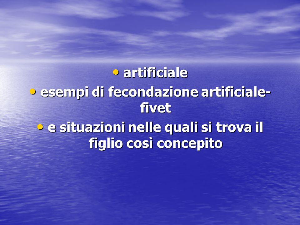 esempi di fecondazione artificiale-fivet