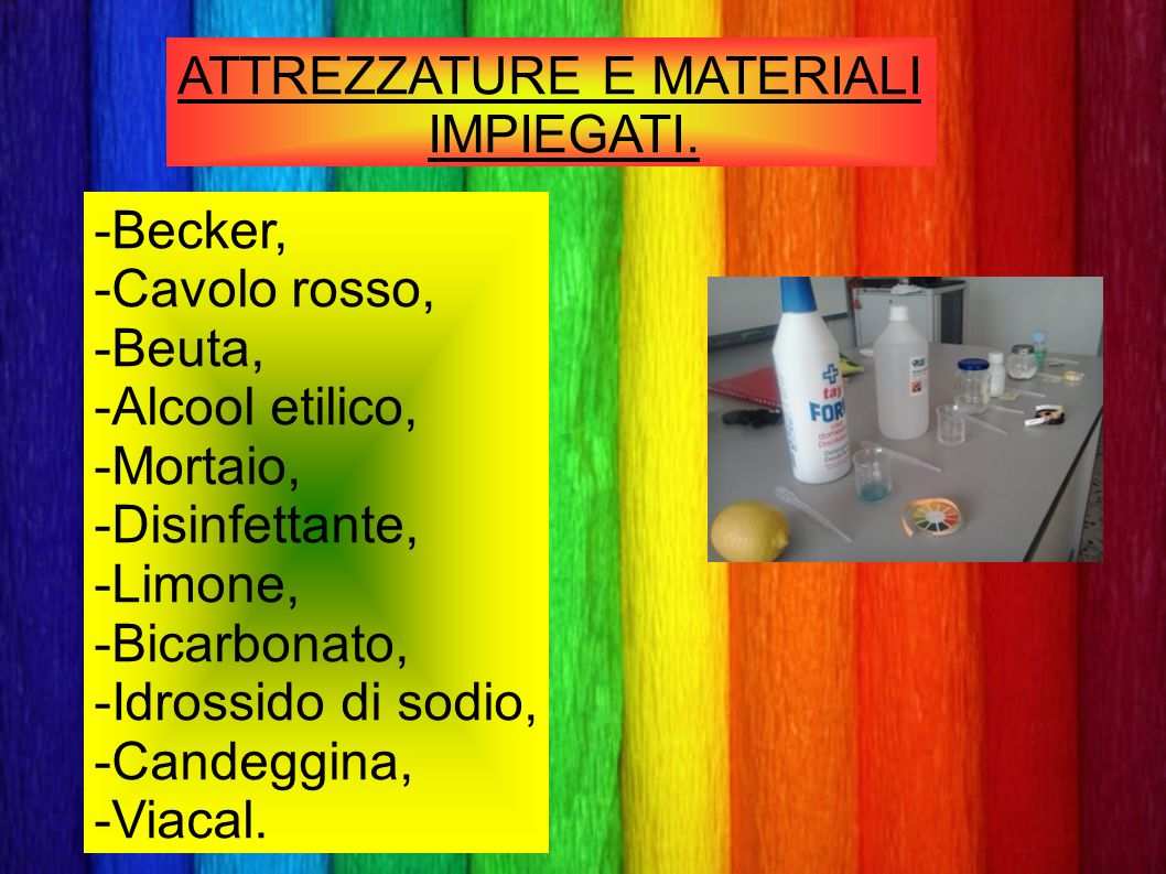 ATTREZZATURE E MATERIALI