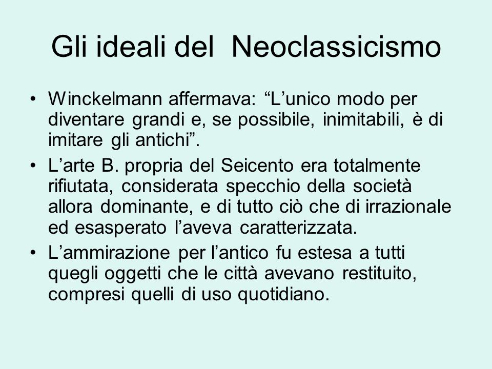 Gli ideali del Neoclassicismo