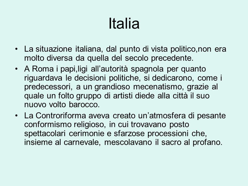 Italia La situazione italiana, dal punto di vista politico,non era molto diversa da quella del secolo precedente.