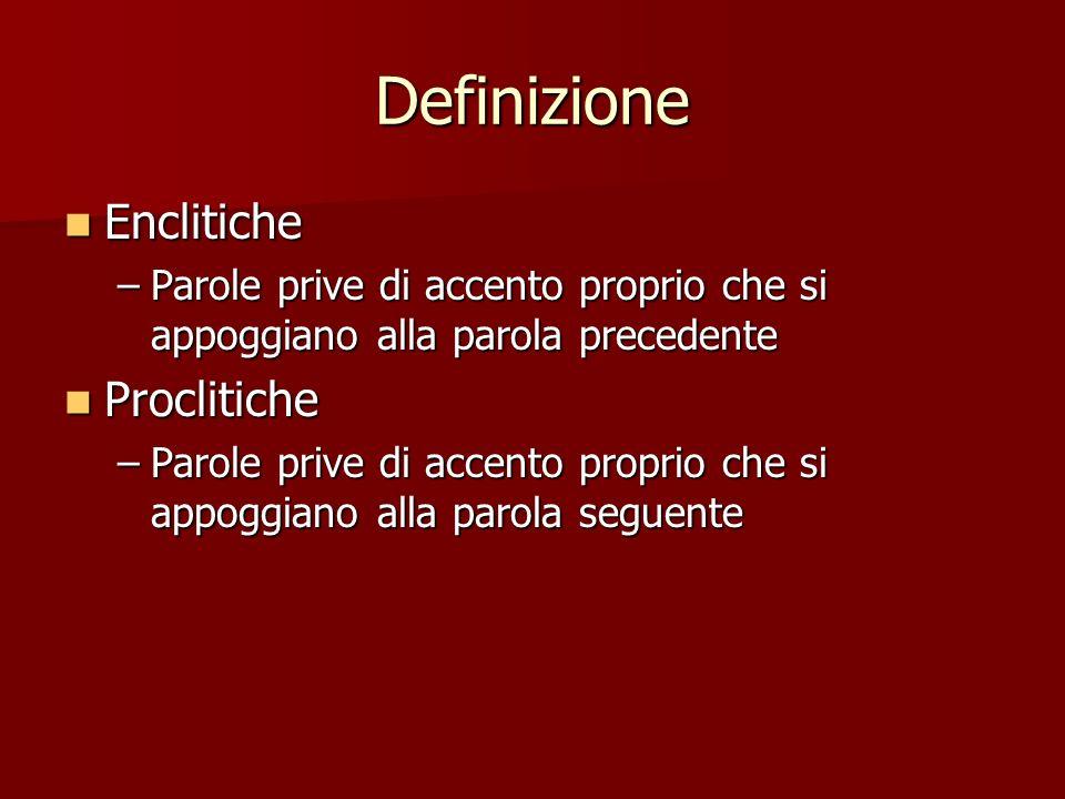 Definizione Enclitiche Proclitiche