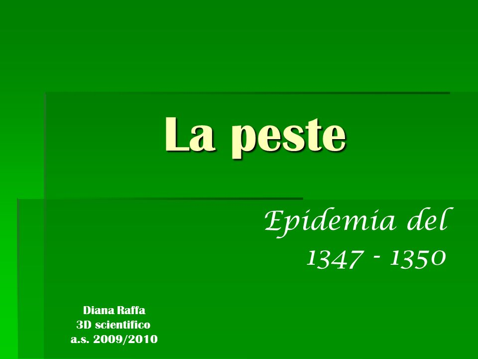 La peste Epidemia del 1347 - 1350 Diana Raffa 3D scientifico