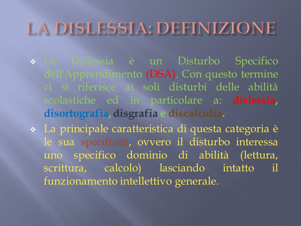LA DISLESSIA: DEFINIZIONE