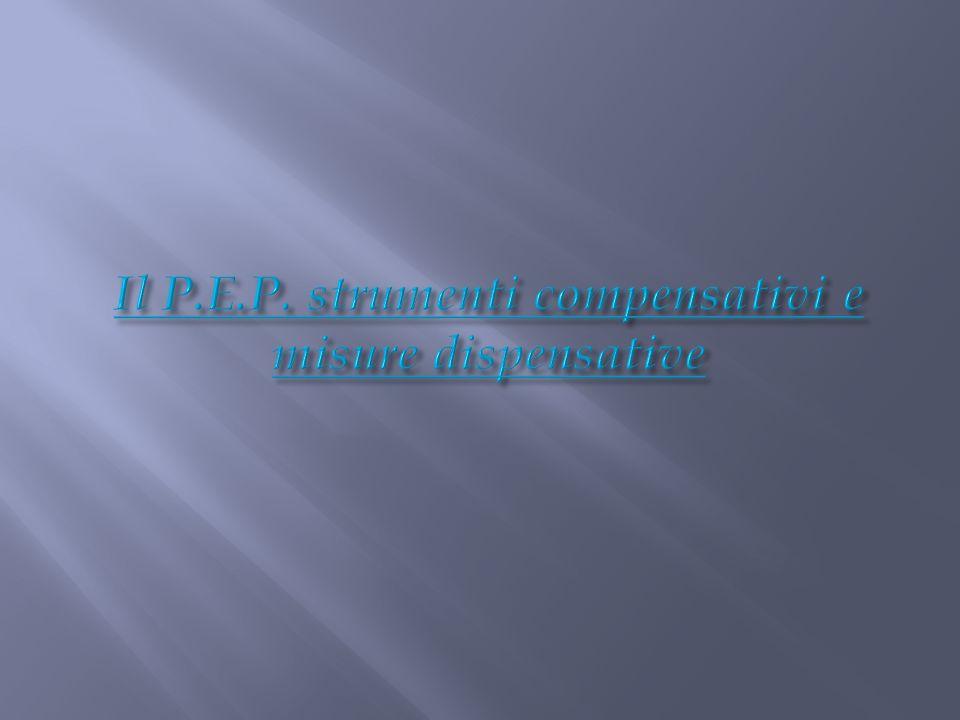 Il P.E.P. strumenti compensativi e misure dispensative