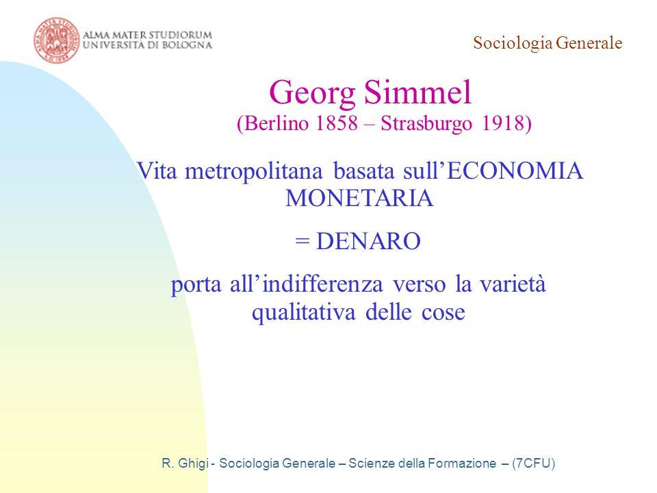 Georg Simmel Vita metropolitana basata sull'ECONOMIA MONETARIA