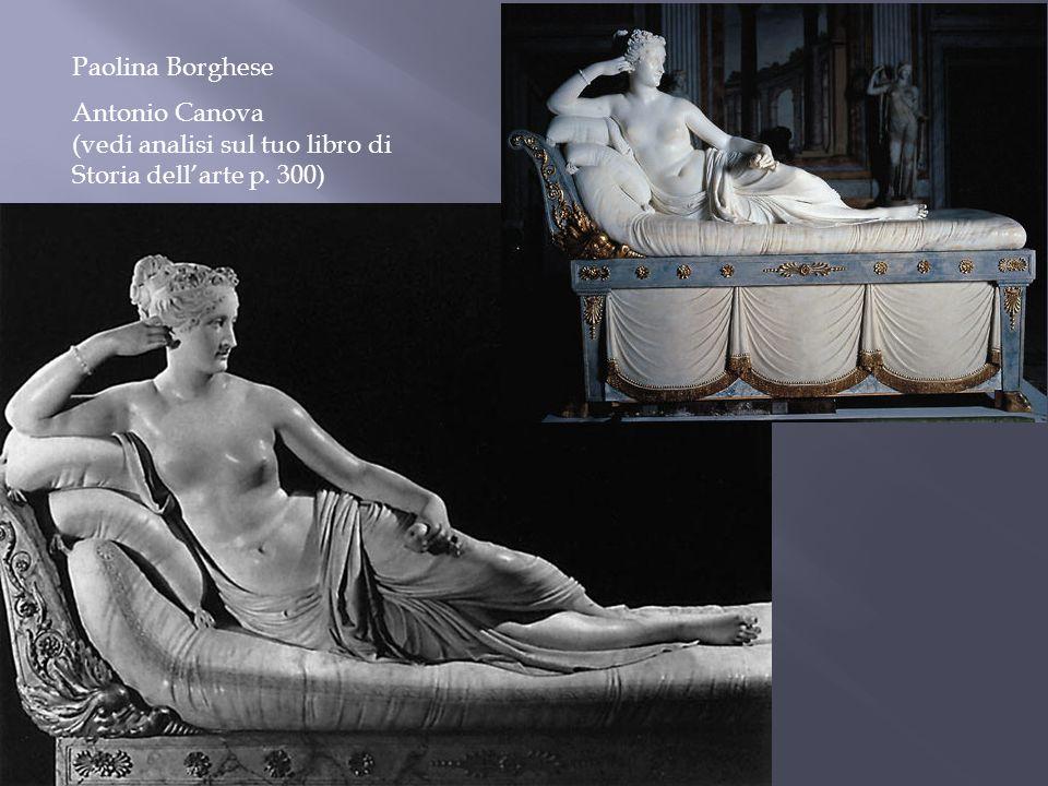Paolina Borghese Antonio Canova (vedi analisi sul tuo libro di Storia dell'arte p. 300)