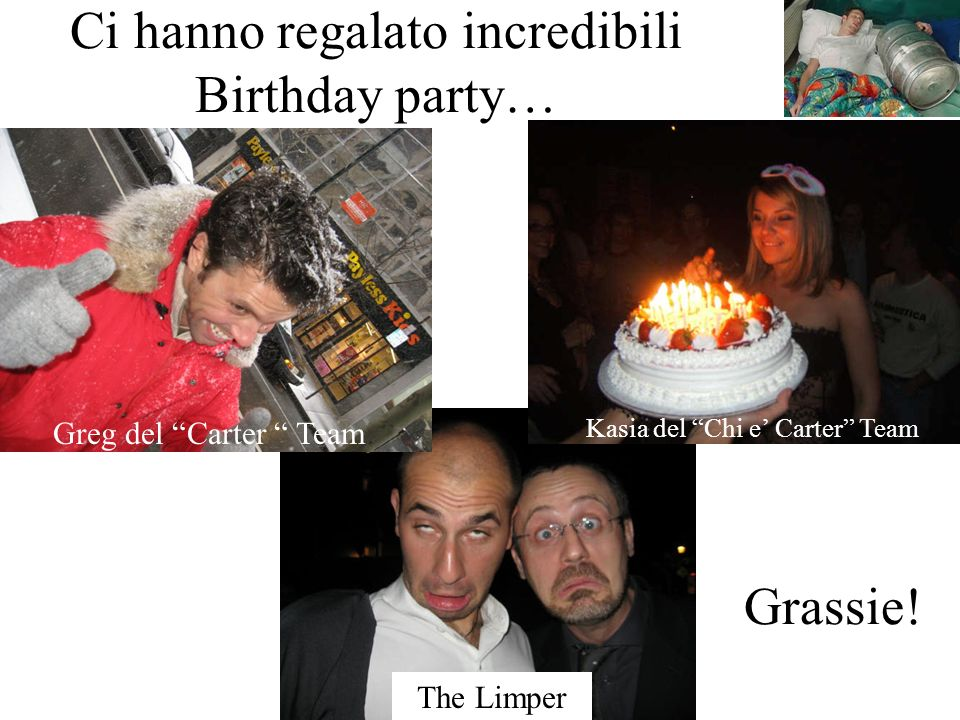 Ci hanno regalato incredibili Birthday party…