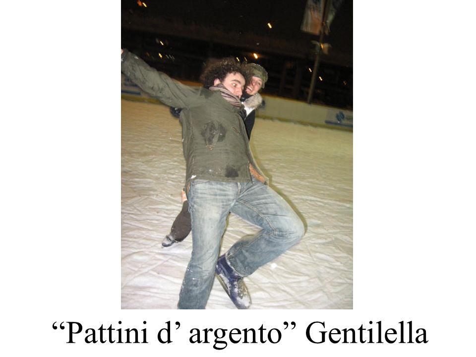 Pattini d' argento Gentilella