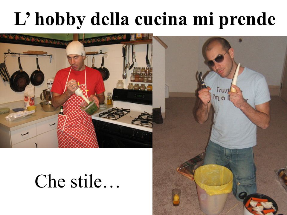 L' hobby della cucina mi prende