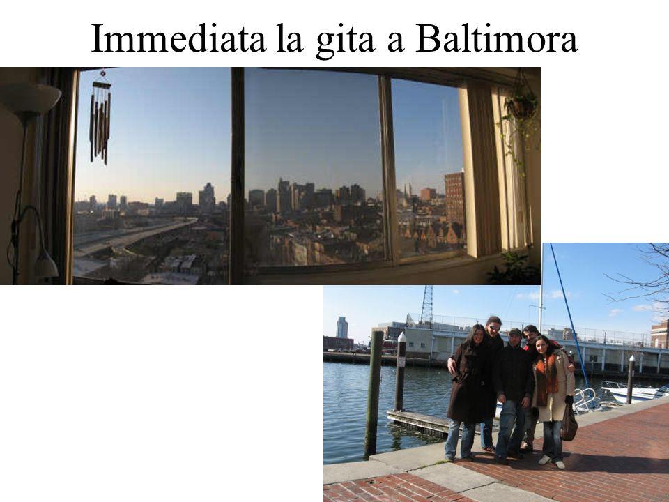 Immediata la gita a Baltimora