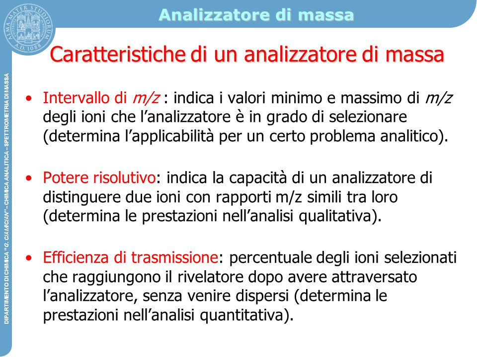 Caratteristiche di un analizzatore di massa
