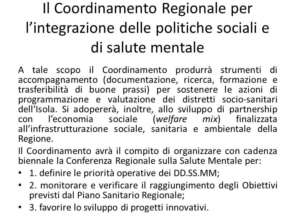 Il Coordinamento Regionale per l'integrazione delle politiche sociali e di salute mentale