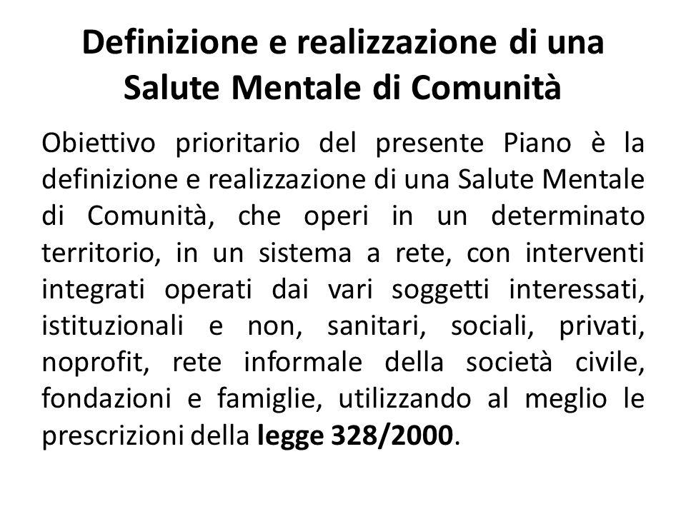 Definizione e realizzazione di una Salute Mentale di Comunità