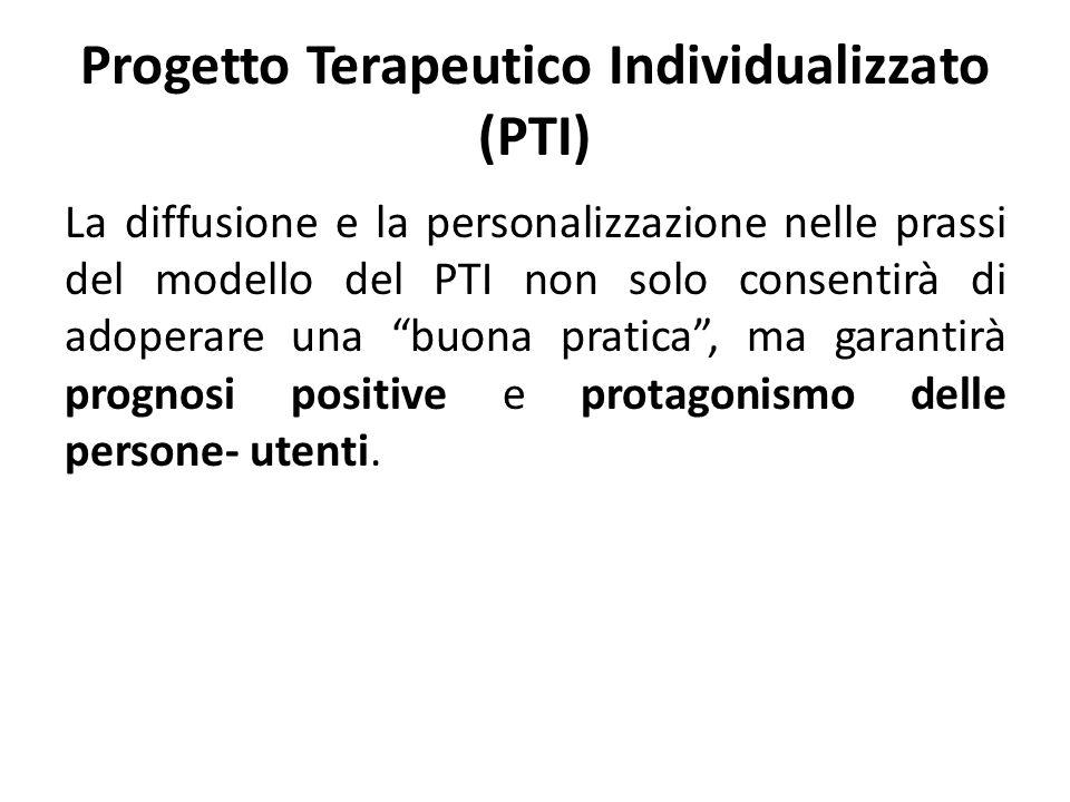 Progetto Terapeutico Individualizzato (PTI)