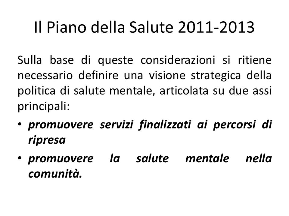 Il Piano della Salute 2011-2013