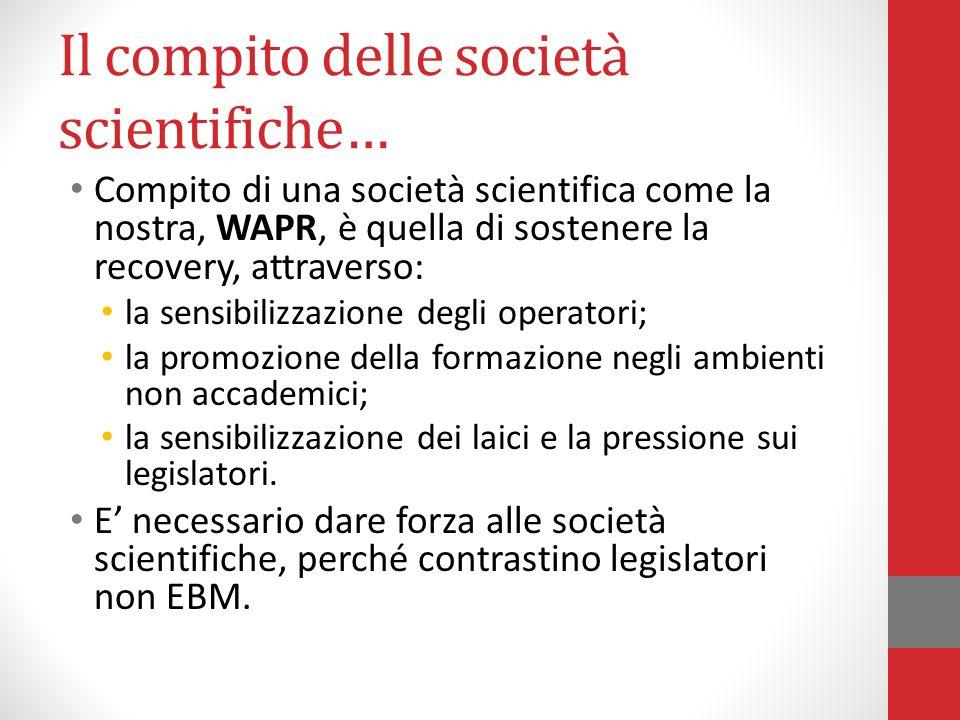 Il compito delle società scientifiche…