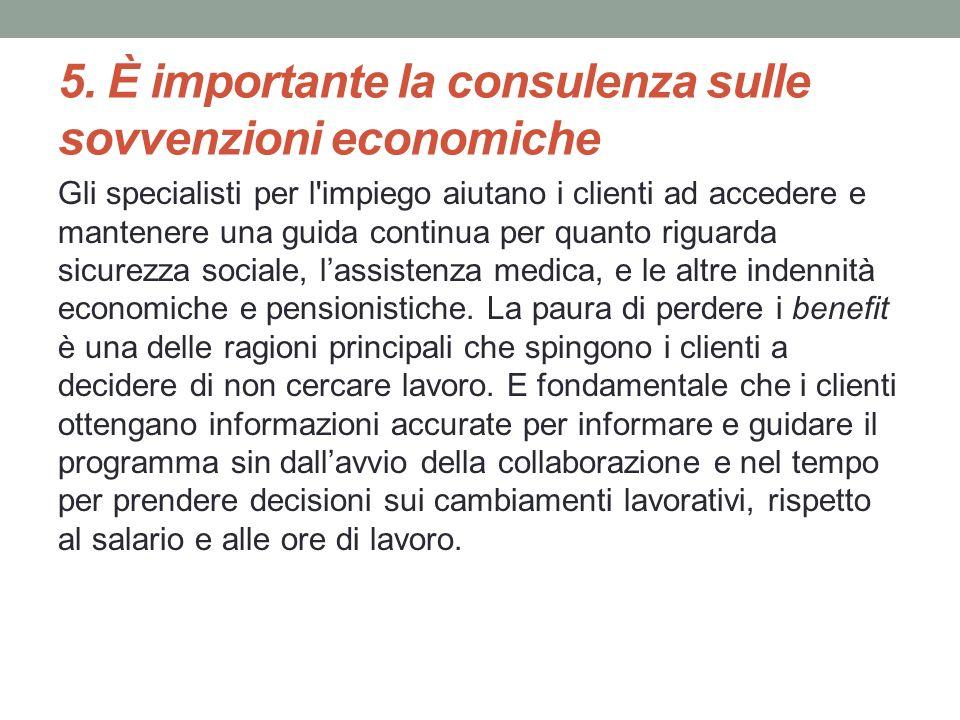 5. È importante la consulenza sulle sovvenzioni economiche
