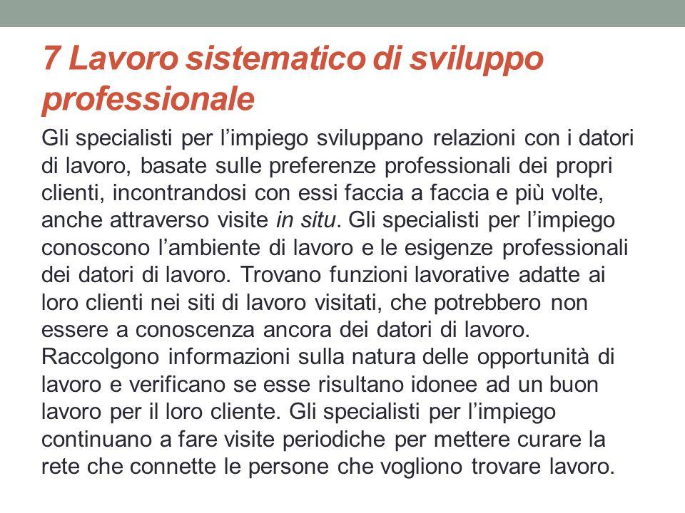 7 Lavoro sistematico di sviluppo professionale