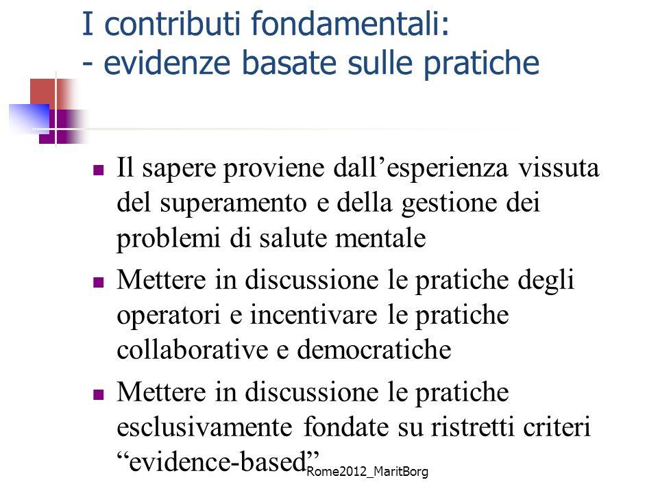 I contributi fondamentali: - evidenze basate sulle pratiche