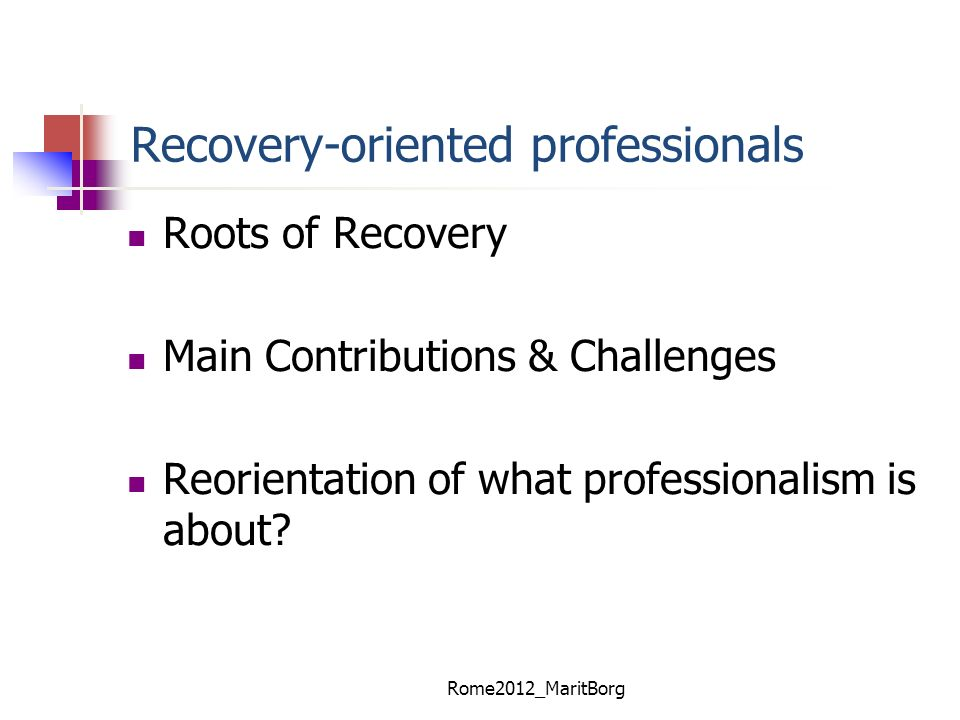 Recovery-oriented professionals