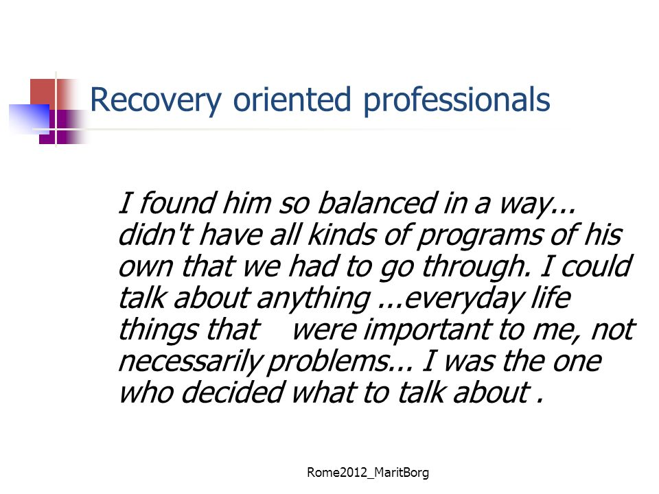 Recovery oriented professionals