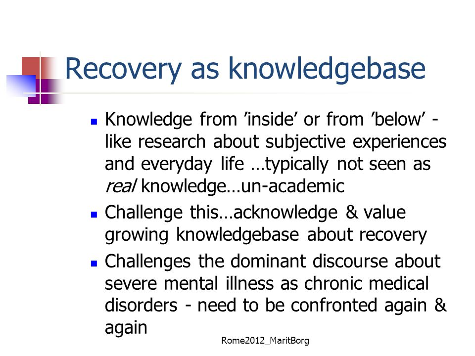 Recovery as knowledgebase