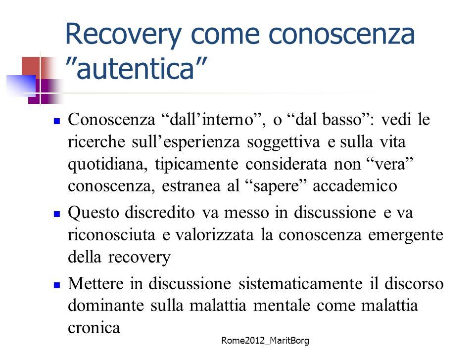 Recovery come conoscenza autentica