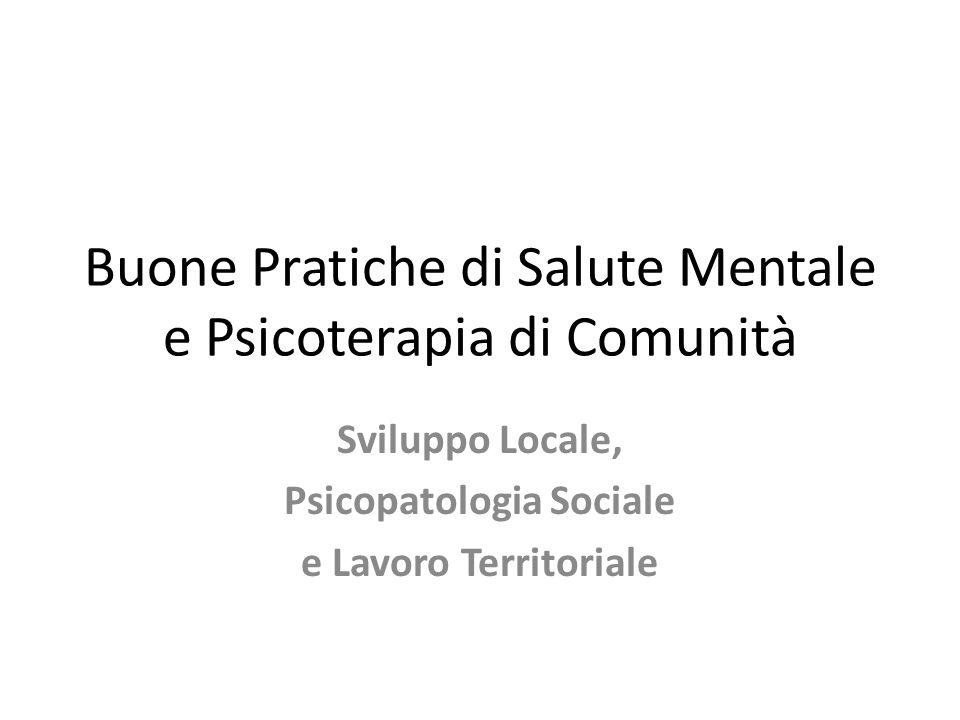 Buone Pratiche di Salute Mentale e Psicoterapia di Comunità