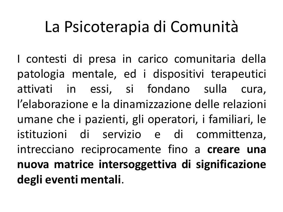 La Psicoterapia di Comunità