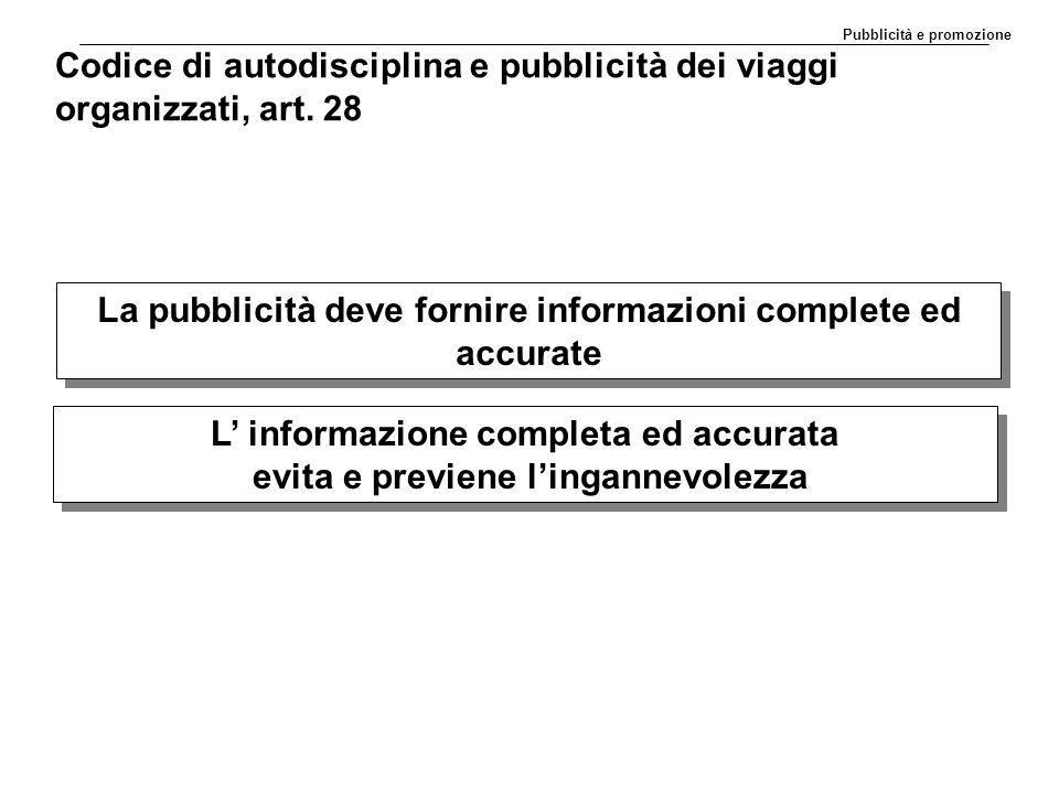 Codice di autodisciplina e pubblicità dei viaggi organizzati, art. 28