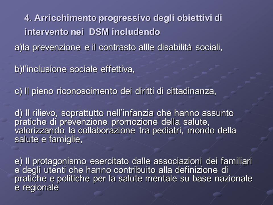 4. Arricchimento progressivo degli obiettivi di intervento nei DSM includendo