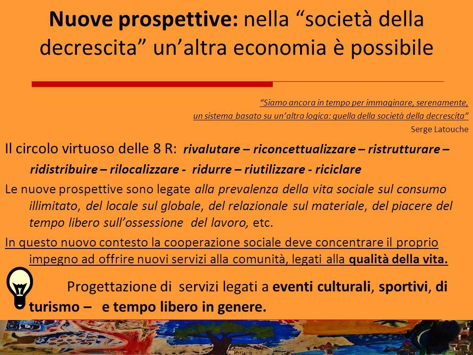 Nuove prospettive: nella società della decrescita un'altra economia è possibile