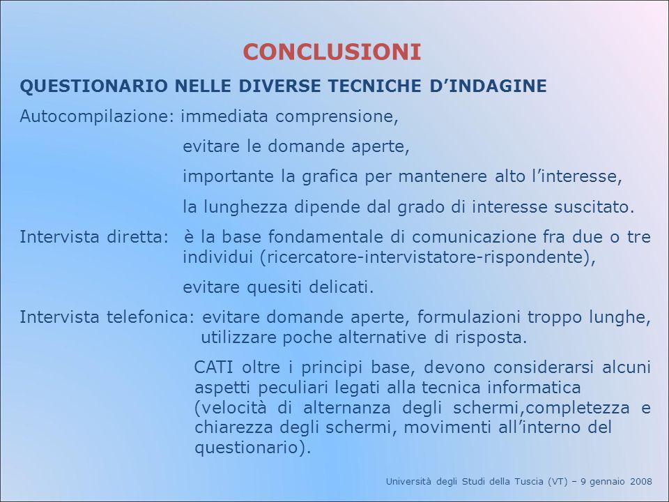CONCLUSIONI QUESTIONARIO NELLE DIVERSE TECNICHE D'INDAGINE