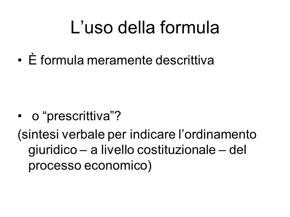 L'uso della formula È formula meramente descrittiva o prescrittiva