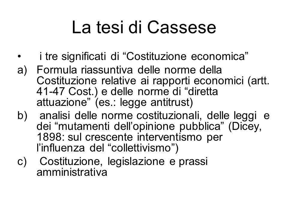 La tesi di Cassese i tre significati di Costituzione economica