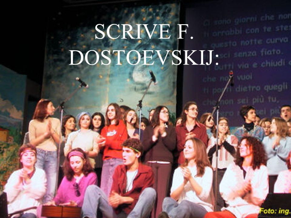 SCRIVE F. DOSTOEVSKIJ:
