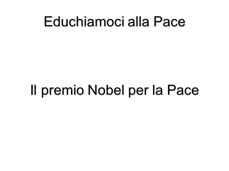 Il premio Nobel per la Pace