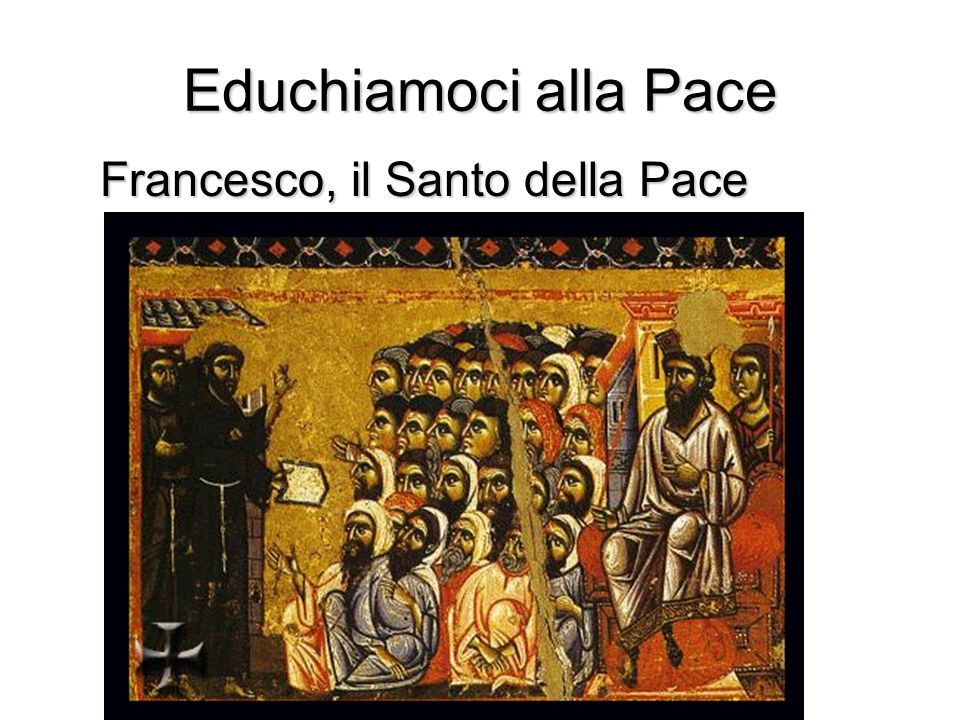 Francesco, il Santo della Pace