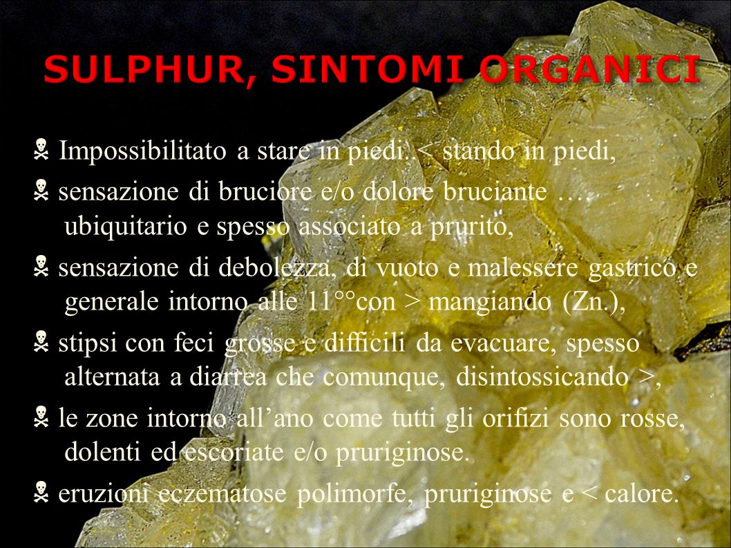 SULPHUR, SINTOMI ORGANICI