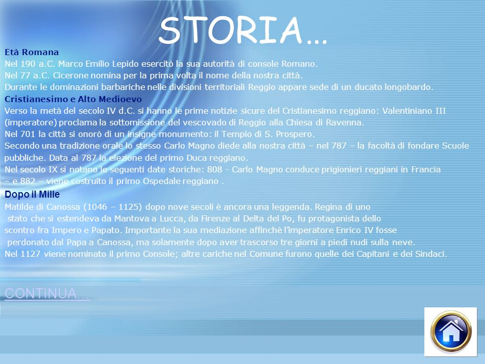 STORIA… CONTINUA… Dopo il Mille Età Romana
