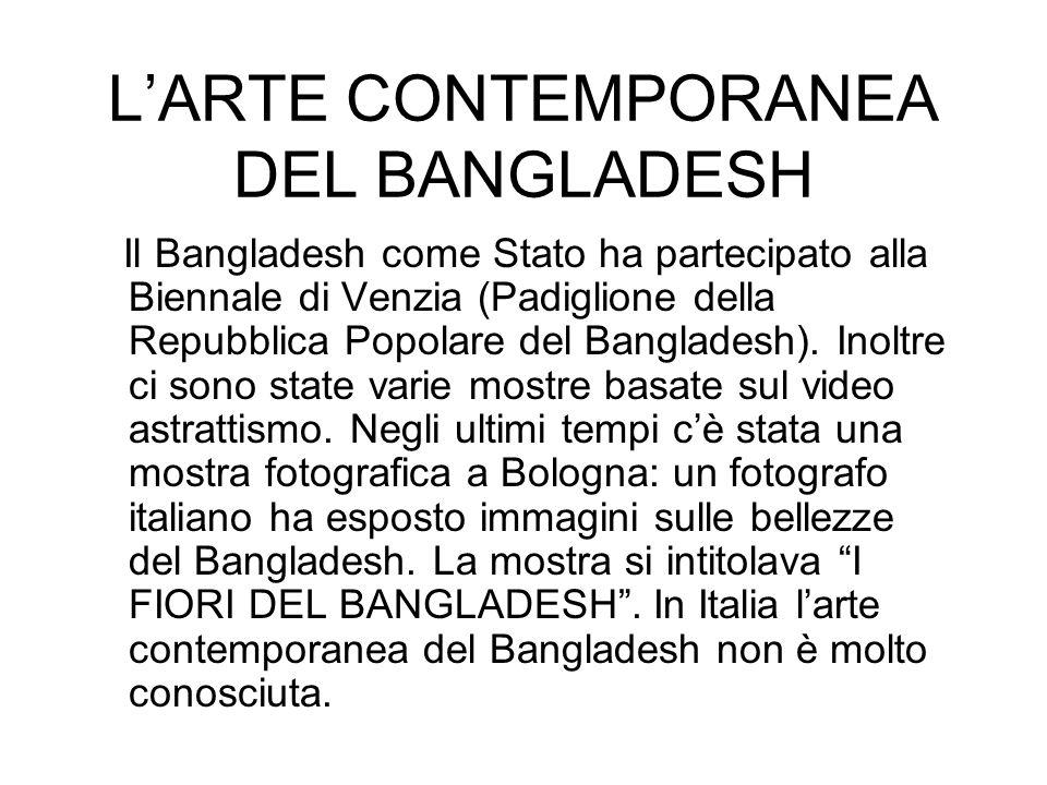 L'ARTE CONTEMPORANEA DEL BANGLADESH