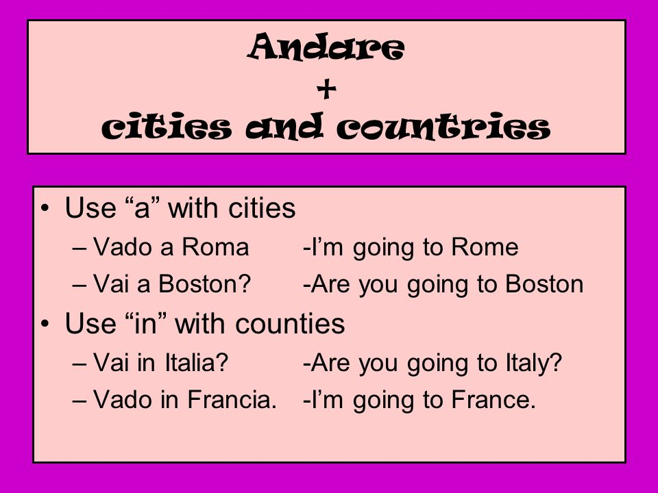 Andare + cities and countries
