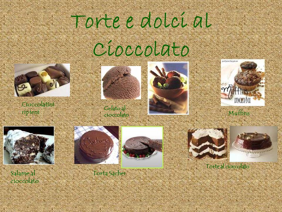 Torte e dolci al Cioccolato