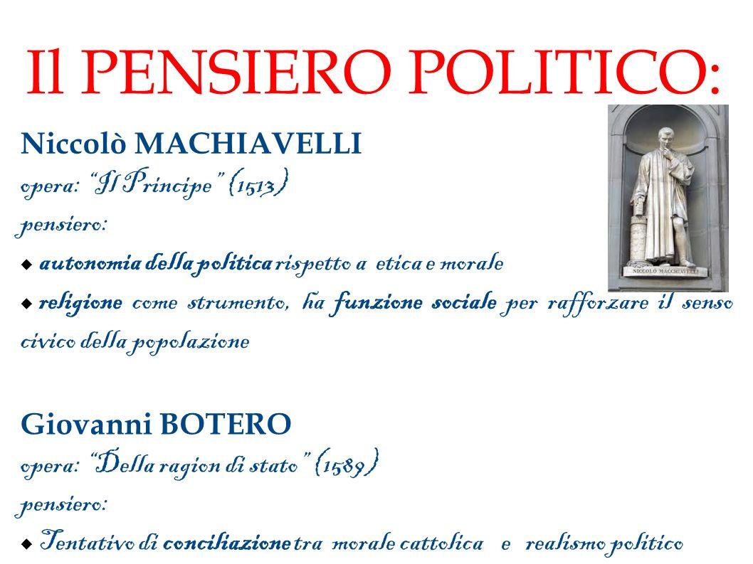 Il PENSIERO POLITICO: Niccolò MACHIAVELLI opera: Il Principe (1513)