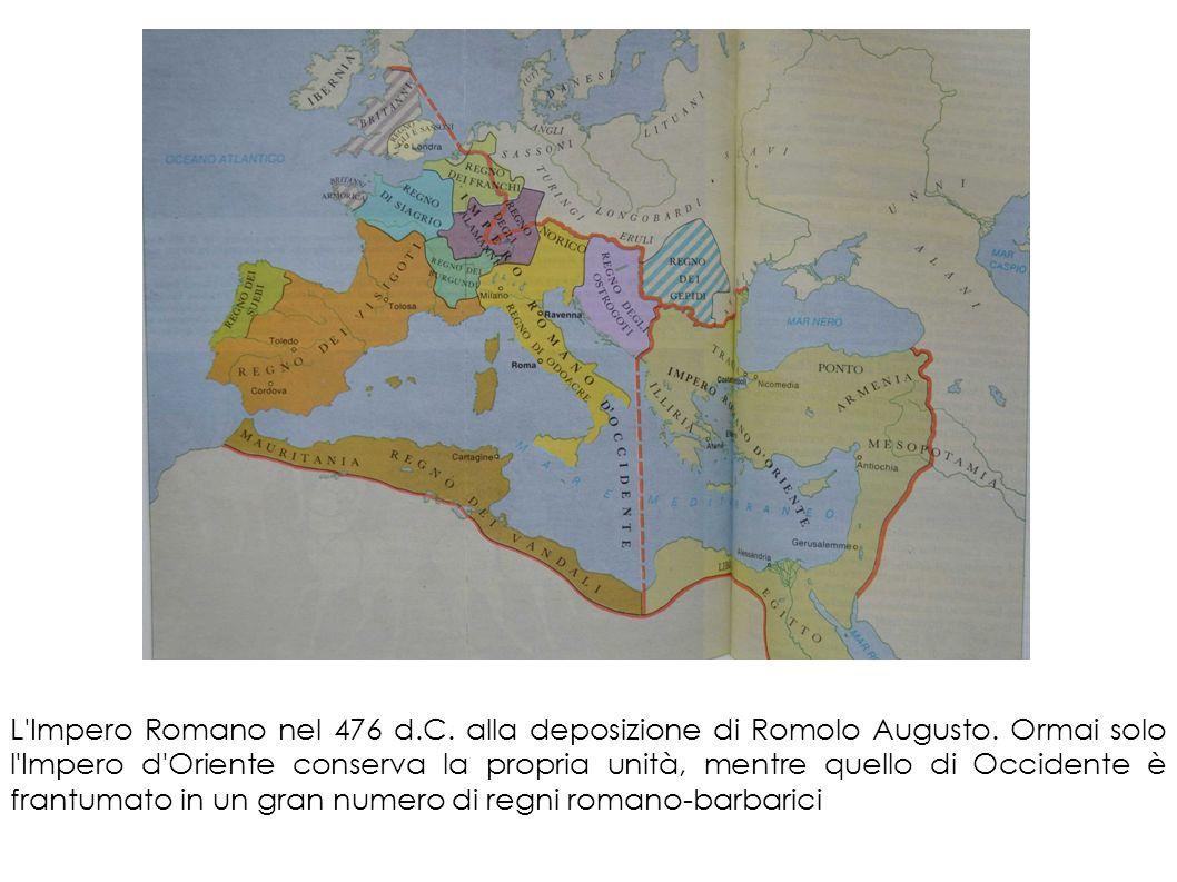 L Impero Romano nel 476 d. C. alla deposizione di Romolo Augusto