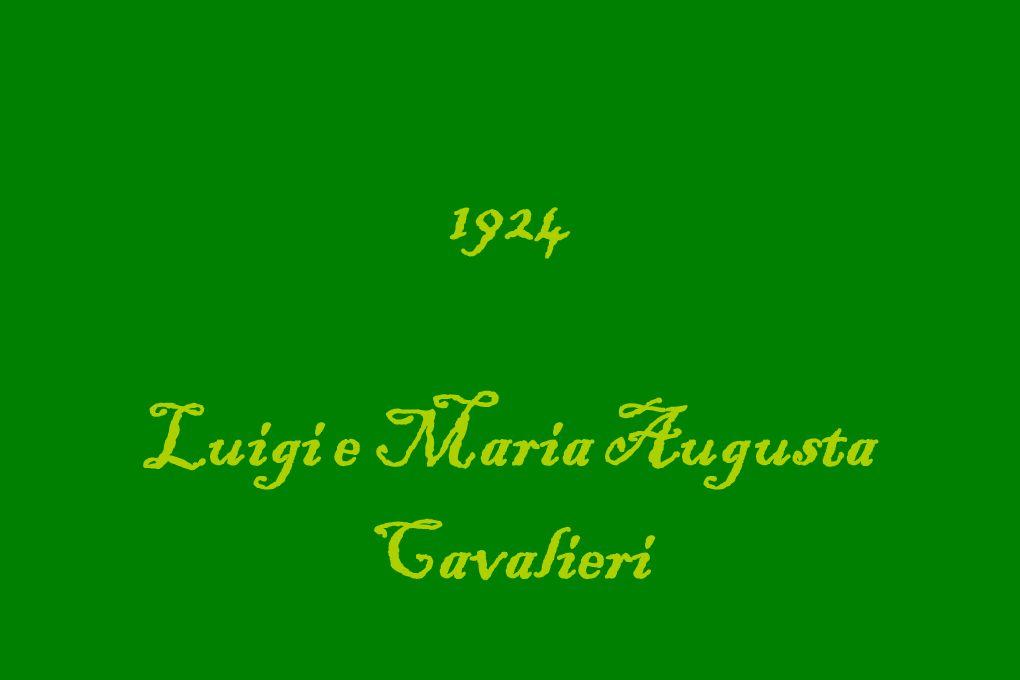1924 Luigi e Maria Augusta Cavalieri