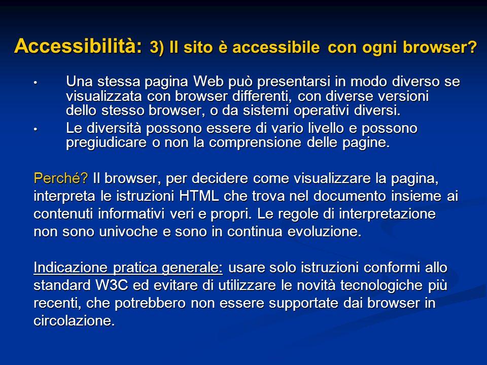 Accessibilità: 3) Il sito è accessibile con ogni browser