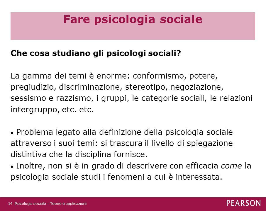 Fare psicologia sociale